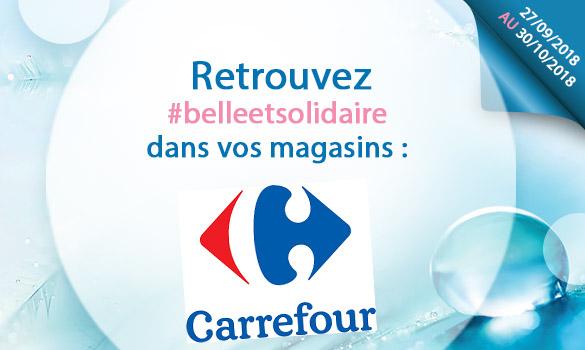 Bons plans Belle et Solidaire dans vos magasins CARREFOUR