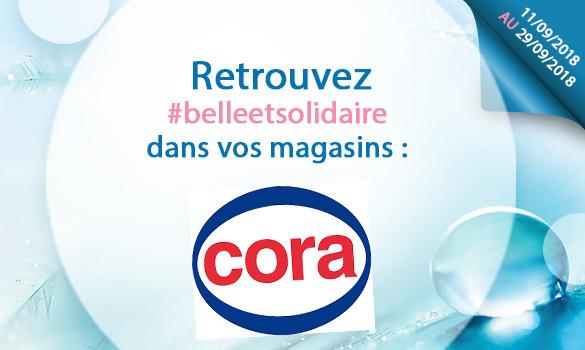Les offres Belle et Solidaire dans vos magasins CORA
