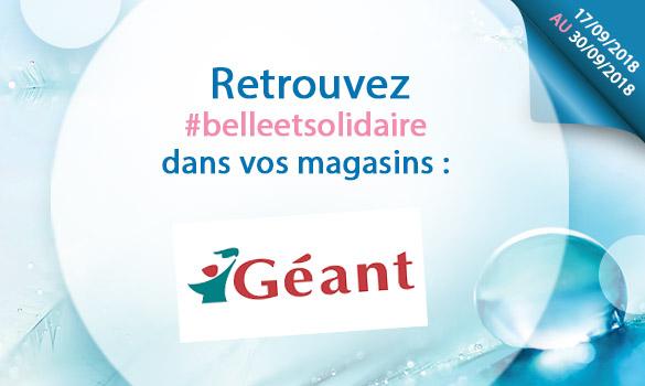 Les offres Belle et Solidaire dans vos magasins Géant