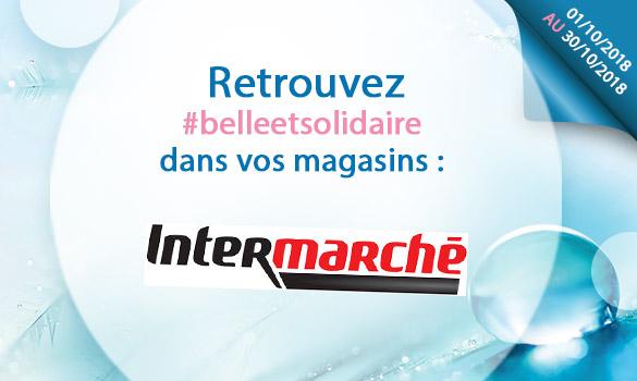 Les offres Belle et Solidaire dans vos magasins Intermarché