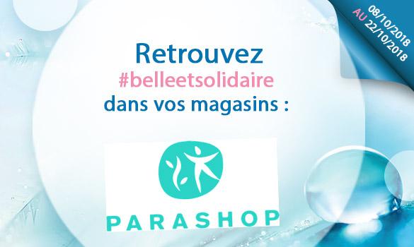 Offres Belle et Solidaire chez Parashop