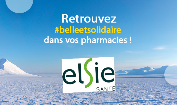 Belle et Solidaire dans vos pharmacies Elsie