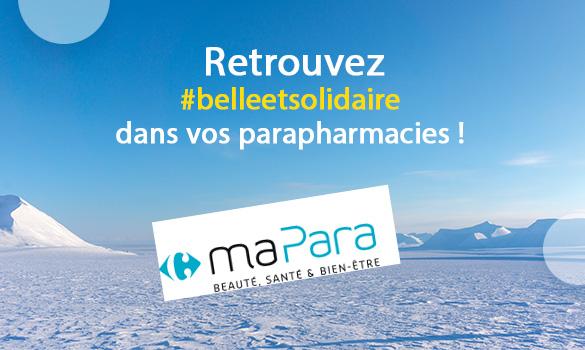 Belle et Solidaire dans vos parapharmacies Carrefour