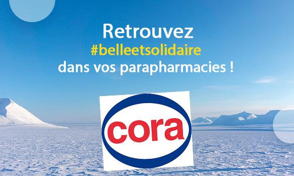 Belle et Solidaire dans vos parapharmacies Cora