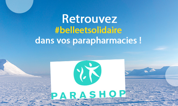 Belle et Solidaire dans vos pharmacies Parashop