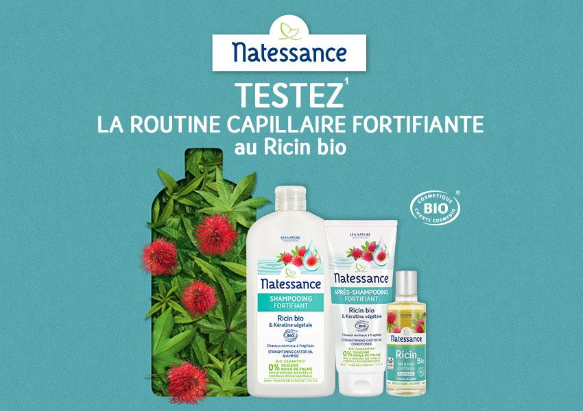 A tester : la routine capillaire fortifiante au Ricin bio Natessance